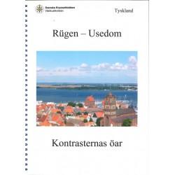 Rügen - Usedom, Kontrasternas öar